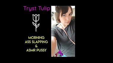 Morning Fuck, Ass Slapping and ASMR Pussy