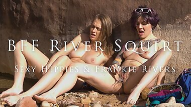 National Park River Squirt - Sexy Hippies & Frankie Rivers